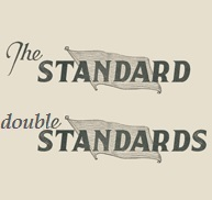 TheStandardDoubleStandards