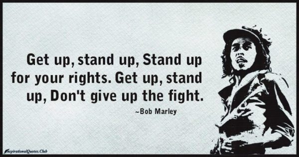 inspirationalquotes-club-get-stand-fight-rights-bob-marley-830x437-600x316